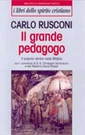 C. Rusconi, Il grande pedagogo