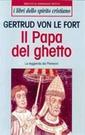 von Le Fort, Il Papa del ghetto