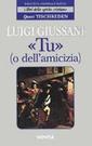 L. Giussani, «Tu» (o dell'amicizia)