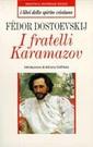 F. Dostoevskij, I fratelli Karamazov