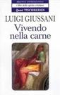 L. Giussani, Vivendo nella carne