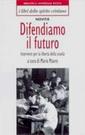 M. Mauro, Difendiamo il futuro