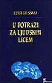 Giussani, U potrazi za ljudskim licem (Alla ricerca del volto umano - croato)