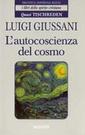 L. Giussani, L'autocoscienza del cosmo