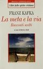 F. Kafka, La meta e la via