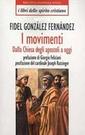 F. G. Fernández, I movimenti