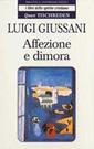 L. Giussani, Affezione e dimora
