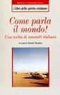 D. Rondoni, Come parla il mondo!