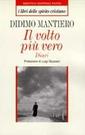 D. Mantiero, Il volto più vero