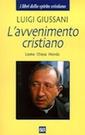 Giussani,L'avvenimento cristiano