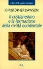 Dawson,Il cristianesimo e la formazione della civ