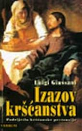 Giussani, Izazov kršćanstva (All'origine della pretesa cristiana - croato)
