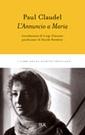 P. Claudel, L' Annuncio a Maria