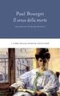 P. Bourget,  Il senso della morte