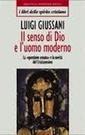 Giussani, Il senso di Dio e l'uomo moderno