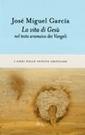 Garcia,La vita di Gesù