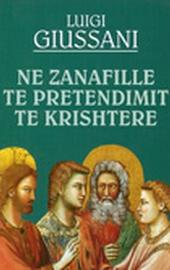 Giussani, Në zanafillë të pretendimit të krishterë (All'origine della pretesa cristiana - albanese)