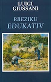 Luigi Giussani, Rreziku edukativ (Il rischio educativo, albanese)