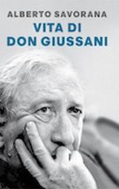 A. Savorana, Vita di don Giussani