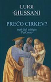Luigi Giussani, Prečo Cirkev?