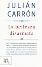 Carron La bellezza disarmata BUR