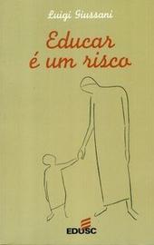 Giussani, Educar é um risco (Br)