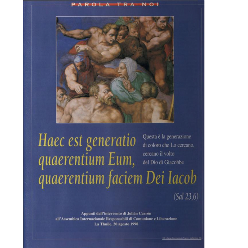Frasi Matrimonio Don Giussani.Haec Est Generatio Quaerentium Eum Quaerentium Faciem Dei Iacob