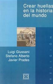 Giussani, Crear huellas en la historia del mundo