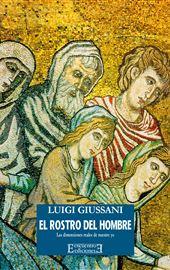 Giussani, El rostro del hombre
