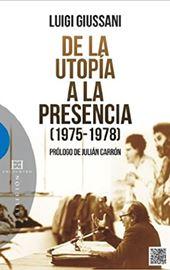 Giussani, De la utopía a la presencia
