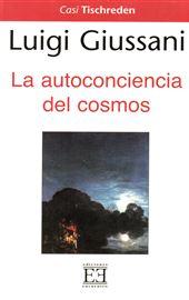 Giussani, La autoconciencia del cosmos