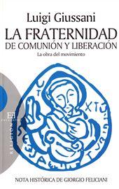 Giussani, La Fraternidad de Comunión y Liberación