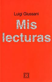 Giussani, Mis lecturas