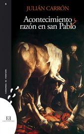 Carrón, Acontecimiento y razón en san Pablo