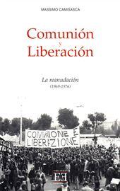 Camisasca, Comunión y Liberación. La reanudación