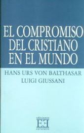 Giussani, El compromiso del cristiano en el mundo