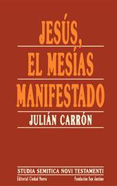 Carrón, Jesús, el Mesías manifestado