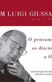 DVD Luigi Giussani - O pensamento, os discursos, a fé