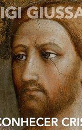 DVD Luigi Giussani - Reconhecer Cristo
