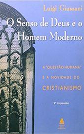Giussani, O Senso de Deus e o Homem Moderno (BR)