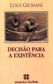 Giussani, Decisão para a existência (BR)