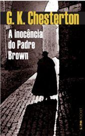CHESTERTON, A Inocência do Padre Brown