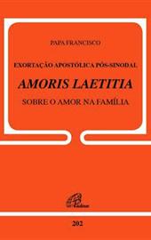 Papa Francisco, Amoris Laetitia