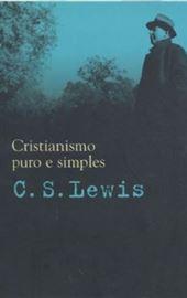 LEWIS, Cristianismo puro e simples