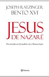 Bento XVI, Jesus de Nazaré