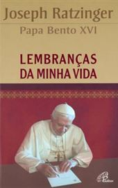 Ratzinger, Lembranças da minha vida