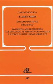 Francisco-Bergoglio, Lumen Fidei (Por)