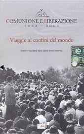 DVD-Comunhão e Libertação 1954 - 2004. Viagem aos confins do mundo