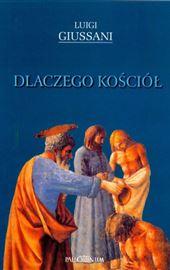 Giussani, Dlaczego Kościòł