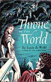 Louis de Wohl, Throne of the World